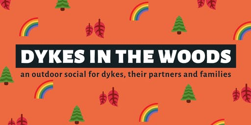 Dykes in the Woods 2019