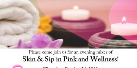 Skin&Sip in Pink and Wellness tickets