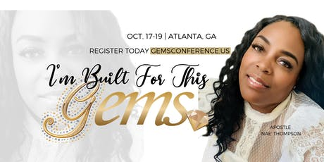 """GEMS 2019 (3-Day) Conference: """"I'm Built For This!"""" tickets"""