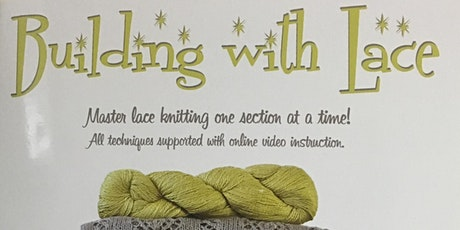 Building With Lace Knitting Class tickets