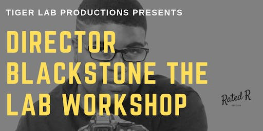 Tiger Lab Tuesdays Presents (Director Blackstone) Acting Workshop