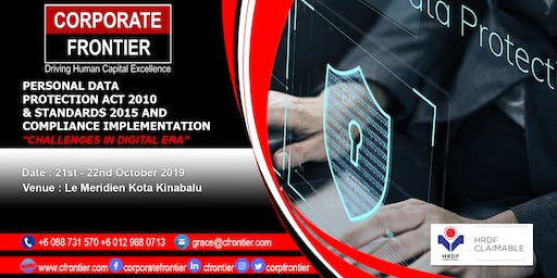 Personal Data Protection Act 2010 & Standards 2015 & Compliance Implements