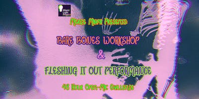 Bare Bones Workshop + Fleshing It Out Performance: 48 Hour Open-Mic Challenge