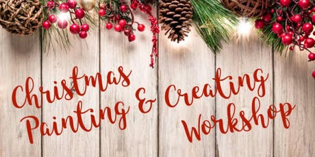 Christmas Painting & Creating Workshop (Ladysmith) - Nov 16 2019 tickets