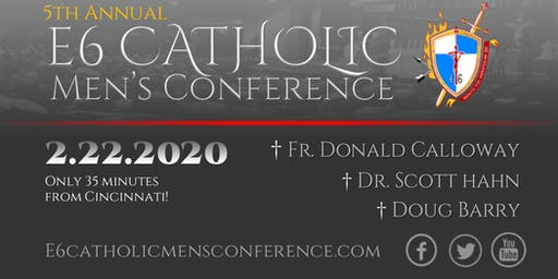 2020 E6 Catholic Men's Conference