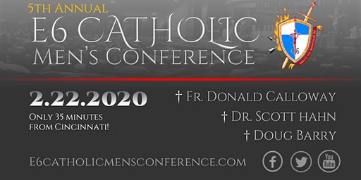 2020 E6 Catholic Men's Conference