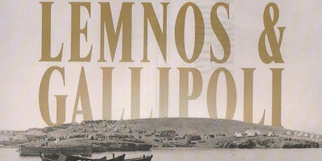 Book Launch by Premier Daniel Andrews: Lemnos & Gallipoli Revealed tickets