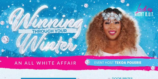 Ladies Night Out: Winning Through Your Winter