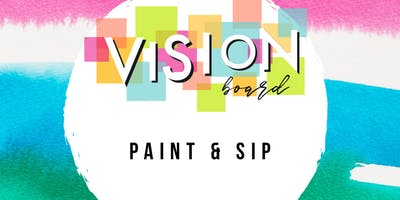 2020 Vision Board Sip and Paint Party