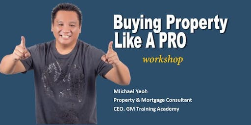 Buying Property Like A PRO Workshop
