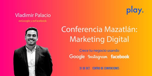 """Conferencia GRATUITA """"Aprende Facebook, Google, Instagram y WhatsApp para potenciar tus ventas"""""""