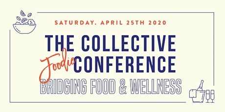 THE COLLECTIVE FOODIE CONFERENCE 2020 tickets