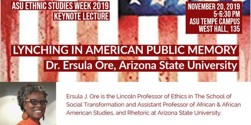 Lynching in American Public Memory: Keynote Lecture by Dr. Ersula J. Ore