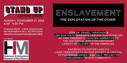 Stand Up Lecture Series - Enslavement: The Explotation of the Other