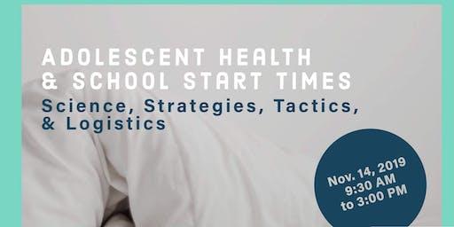Adolescent Health and School Start Times Workshop II