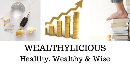 Wealthylicious KW - Healthy, Wealthy & Wise