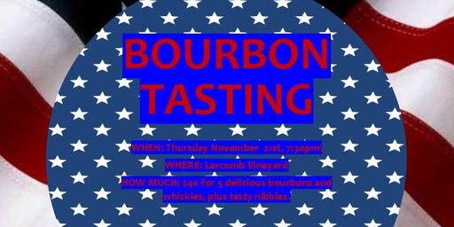 Thanksgiving Bourbon Tasting - Larcomb Vineyard
