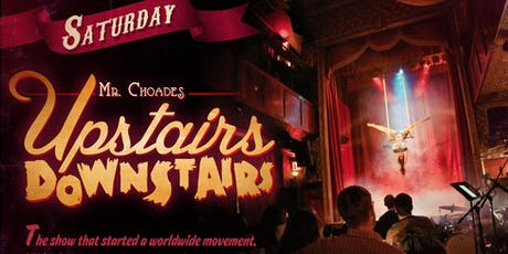 Mr Choade's Upstairs Downstairs tickets