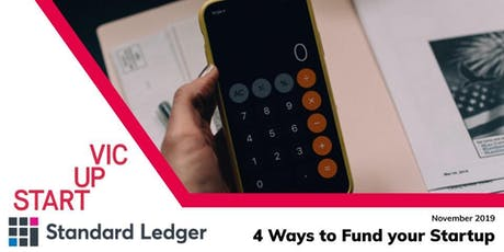 Startup Victoria x Standard Ledger: 4 Ways to Fund Your Startup tickets