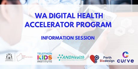 WA Digital Health Accelerator Program - Participant Information Session tickets