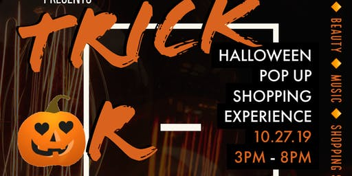 Trick or Treat Pop Up Shopping Experience