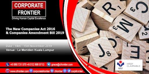 The New Companies Act 2016 & Companies Amendment Bill 2019