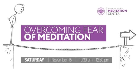 Overcoming Fear of Meditation tickets