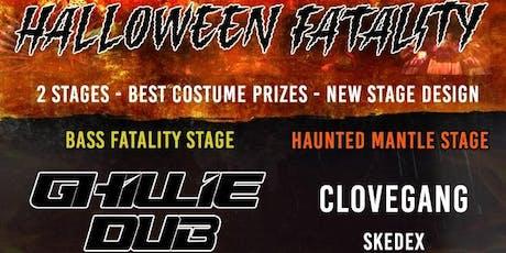 Halloween Fatality w/ Ghillie Dub tickets