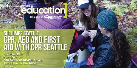 WA SheJumps Seattle CPR, AED, and First Aid with CPR Seattle tickets