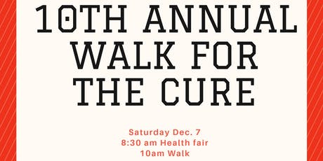 C.U.I 10th Annual Walk For A Cure tickets