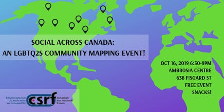 Social across Canada: an LGBTQ2S community mapping event! tickets