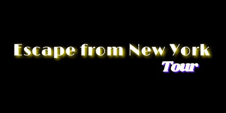 Escape From New York Tour tickets
