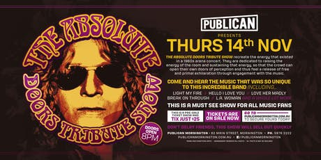 The Absolute Doors Tribute Show LIVE at Publican, Mornington! tickets
