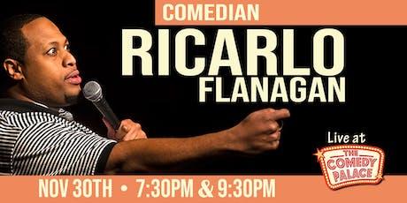Ricarlo Flanagan tickets