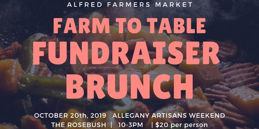 Alfred Farmers Market Farm to Table Fundraiser Brunch