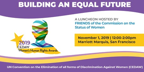 Building an Equal Future: CEDAW Women's Human Rights Awards Luncheon tickets