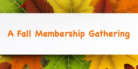 Fall Membership Gathering tickets