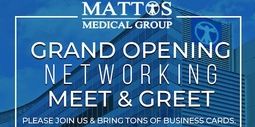 MATTOS MEDICAL GROUP GRAND OPENING NETWORKING MIXE