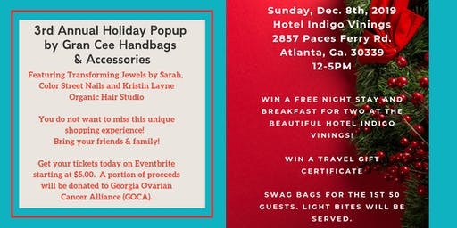 3rd Annual Holiday Popup  Boutique by Gran Cee Handbags & Accessories