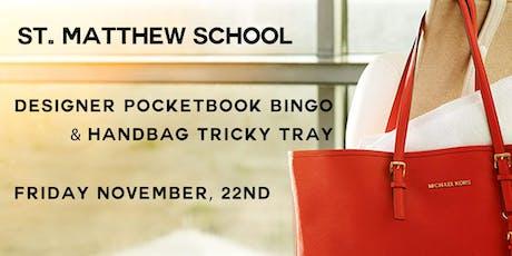 St. Matthew's Designer Bag Bingo & Handbag Tricky Tray tickets