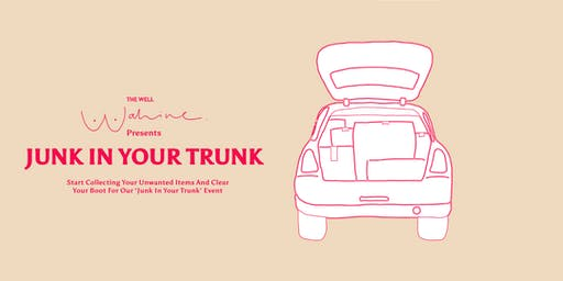 The Well Wahine Presents: Junk in Your Trunk