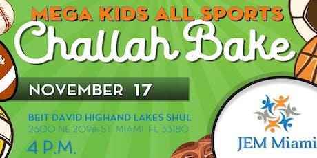 Mega Kids All Sports Challah Bake tickets
