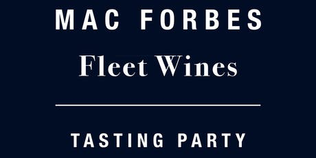 Mac Forbes + Fleet Wines Tasting Party tickets
