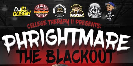 PHrightmare College Therapy 2 tickets