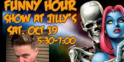A Super Ghoulish Funny Hour Show at Jilly's