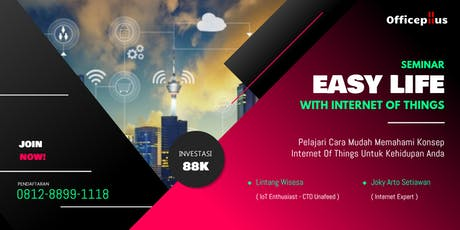 "Seminar ""Easy Life with Internet of Things (IoT)"" tickets"