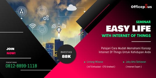 "Seminar ""Easy Life with Internet of Things (IoT)"""