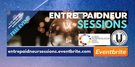 Entrepaidneur Sessions Powered By: GEW & The Union Fort Worth tickets