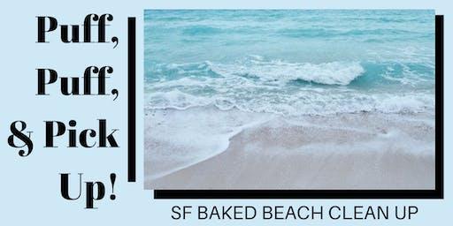 Puff, Puff, & Pick Up — An SF Baked Beach Clean Up
