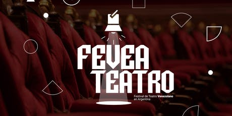 Festival de Teatro Venezolano en Buenos Aires entradas